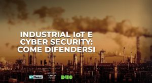 Industrial IoT e cyber security: come difendersi